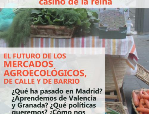Asamblea: El futuro de los mercados agroecológicos, de calle y de barrio.