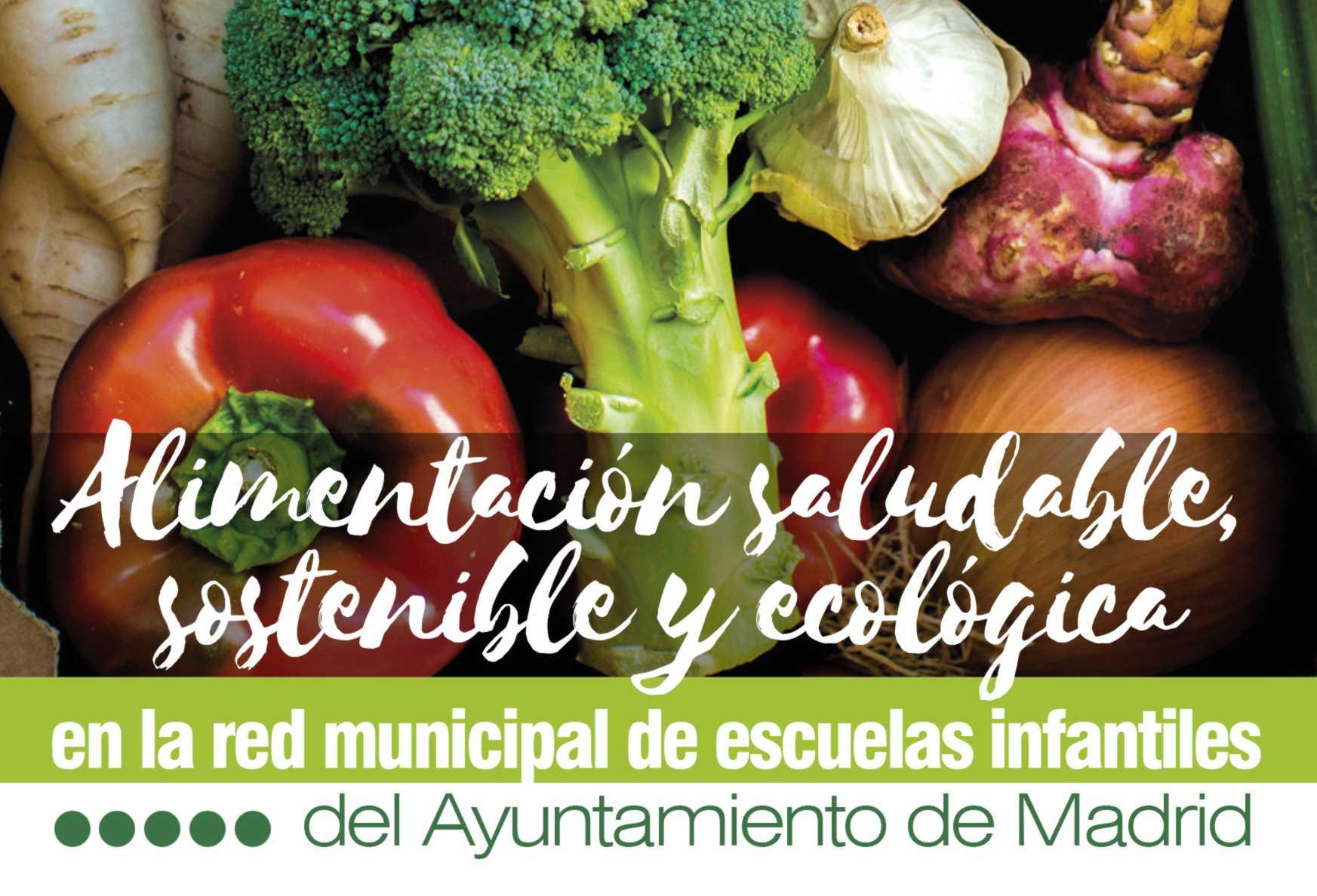 Plan Alimentario de la Red Municipal de Escuelas Infantiles de Madrid